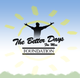 The Better Days for Men Foundation